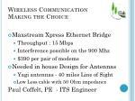 wireless communication making the choice
