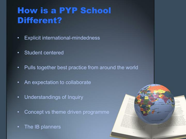 How is a PYP School Different?