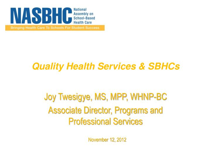 Quality health services sbhcs