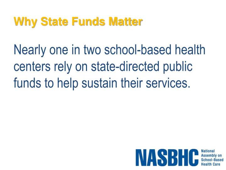 Why State Funds Matter