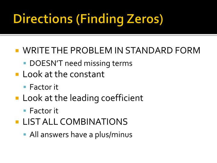 Directions (Finding Zeros)