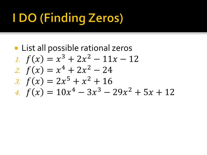 I DO (Finding Zeros)