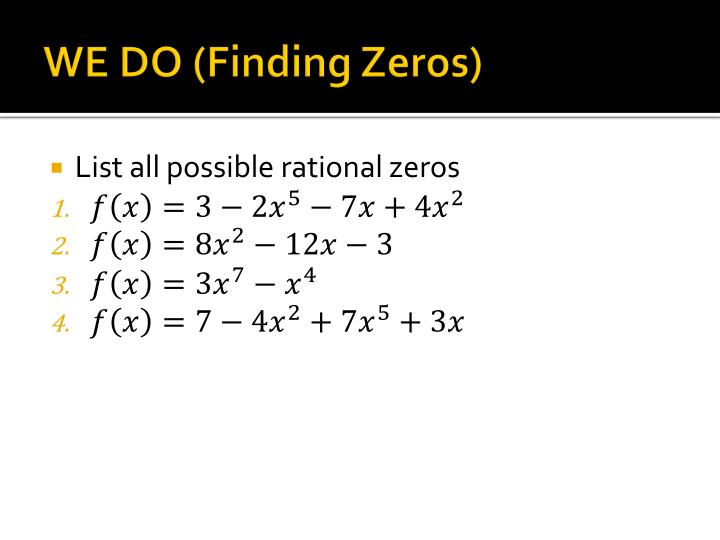 WE DO (Finding Zeros)