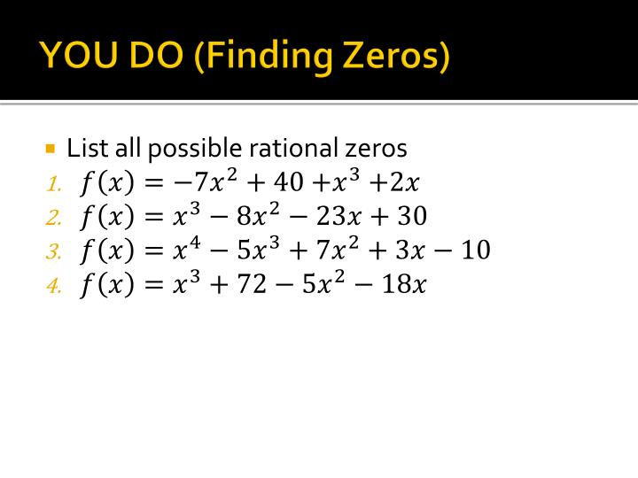 YOU DO (Finding Zeros)