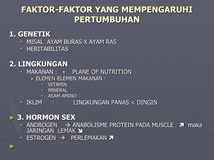 FAKTOR-FAKTOR YANG MEMPENGARUHI PERTUMBUHAN