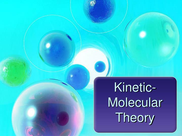 Kinetic-Molecular Theory