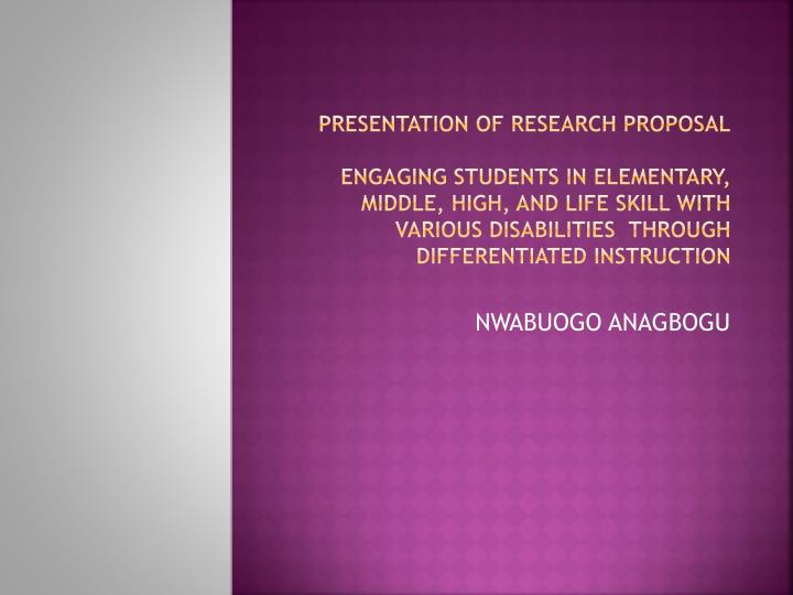 Presentation of Research Proposal