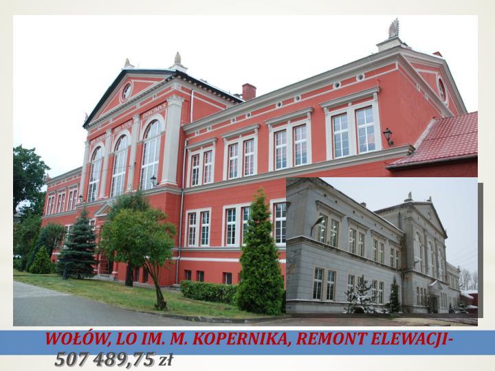 WOŁÓW, LO IM. M. KOPERNIKA, REMONT ELEWACJI-