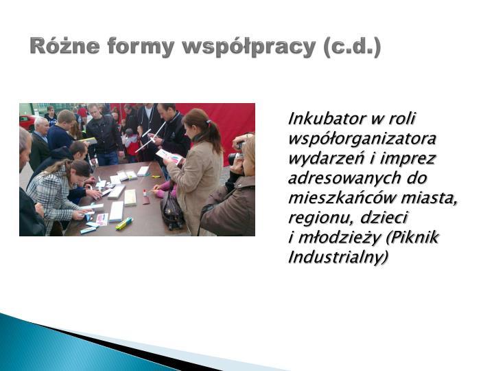 Różne formy współpracy (c.d.)