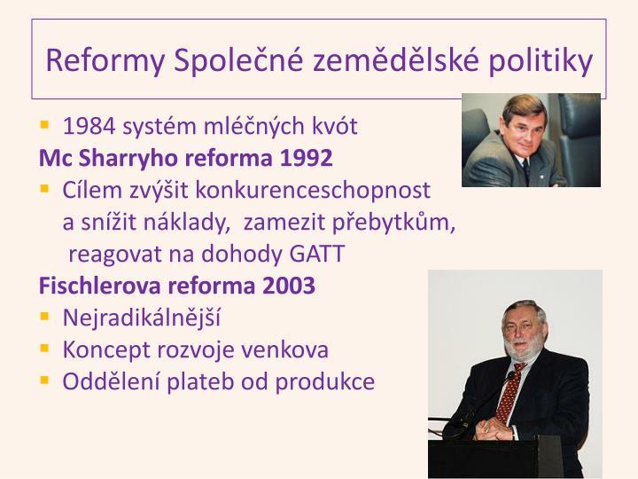 Reformy Společné zemědělské politiky