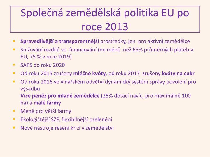 Společná zemědělská politika EU po roce 2013