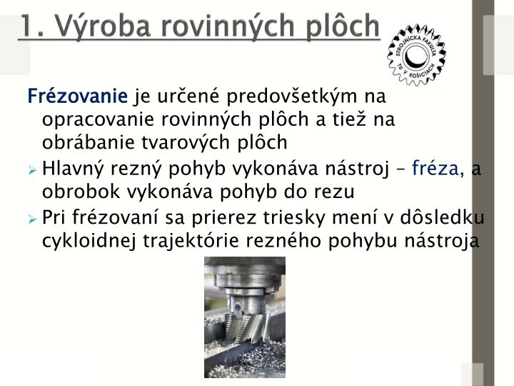 1. Vroba rovinnch plch