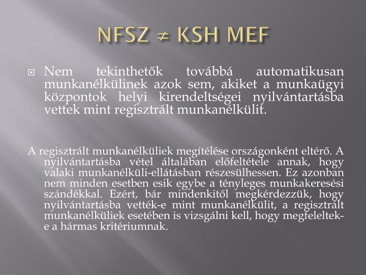 NFSZ ≠ KSH MEF