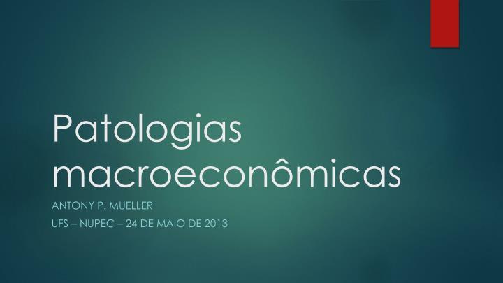patologias macroecon micas
