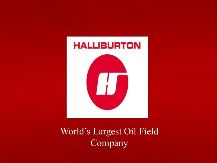 World's Largest Oil