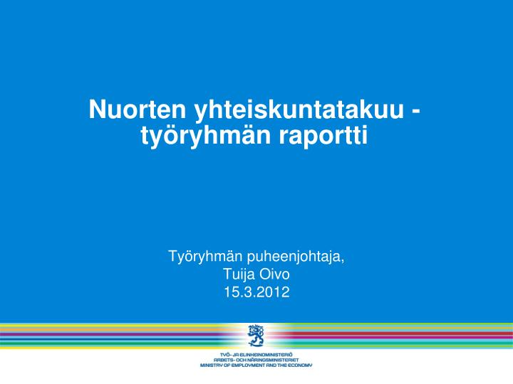 Nuorten yhteiskuntatakuu -työryhmän raportti