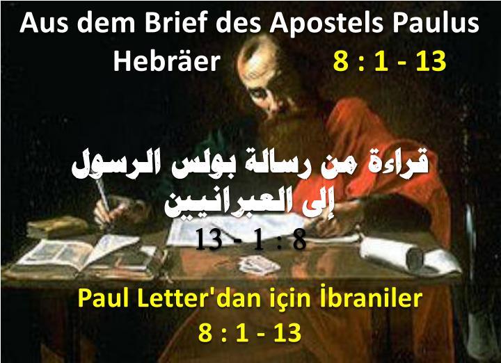 Aus dem Brief des Apostels Paulus