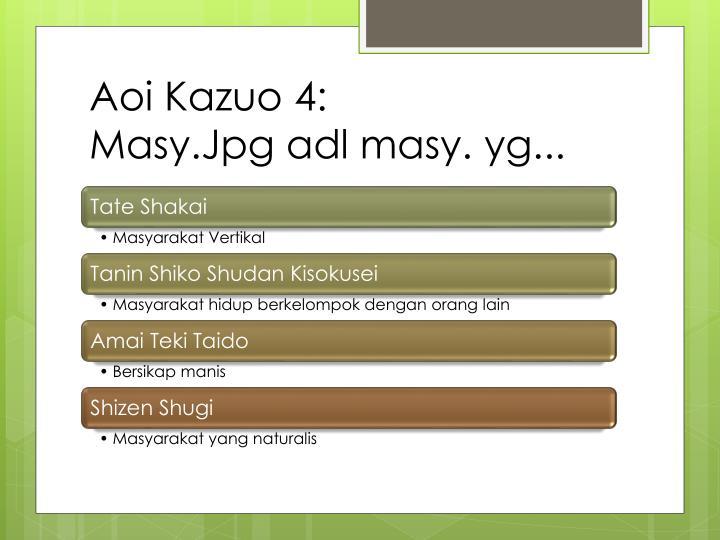 Aoi Kazuo 4: