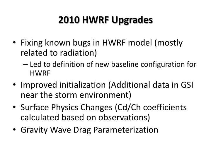 2010 HWRF Upgrades