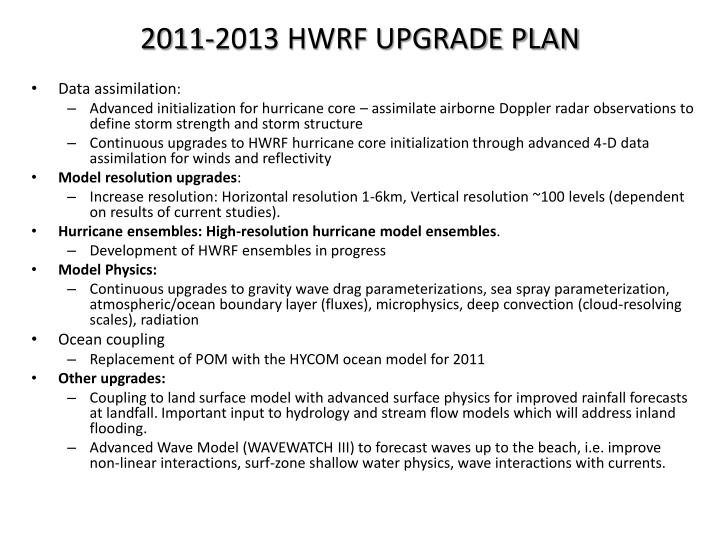 2011-2013 HWRF UPGRADE PLAN