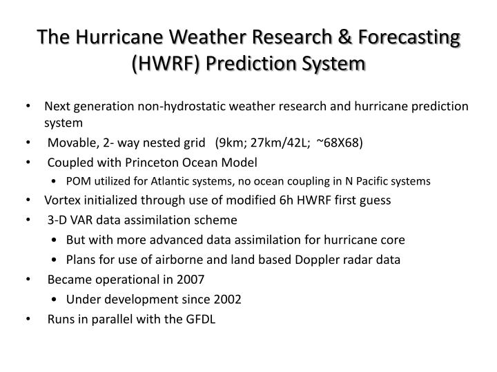 The hurricane weather research forecasting hwrf prediction system