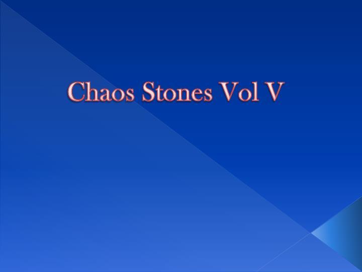 Chaos Stones