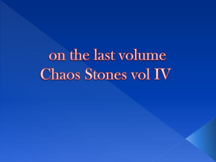 on the last volume