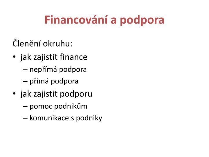 Financování a podpora