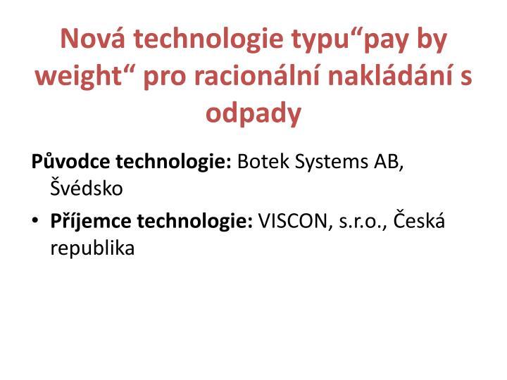 """Nová technologie typu"""""""