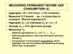 measuring permanent income and consumption 4