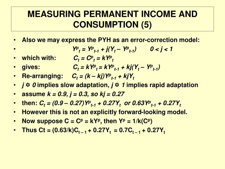 MEASURING PERMANENT INCOME AND CONSUMPTION (5)