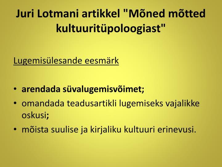 """Juri Lotmani artikkel """"Mõned mõtted kultuuritüpoloogiast"""""""