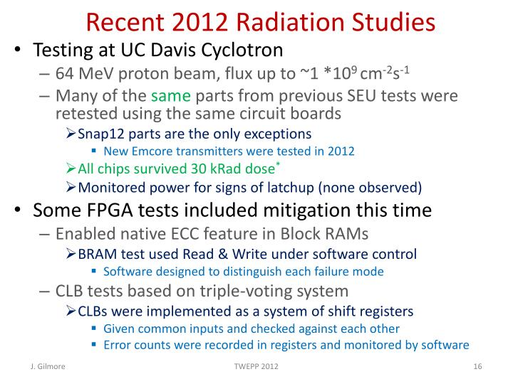 Recent 2012 Radiation Studies