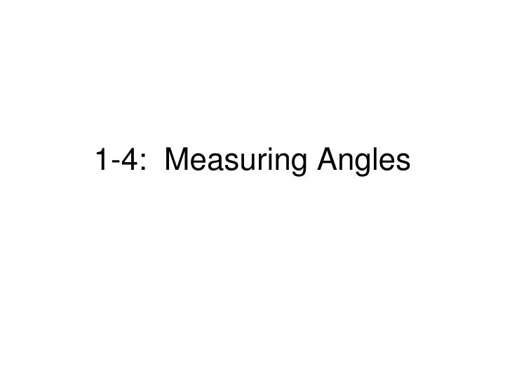 1 4 measuring angles