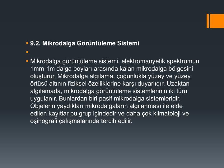 9.2. Mikrodalga Grntleme Sistemi