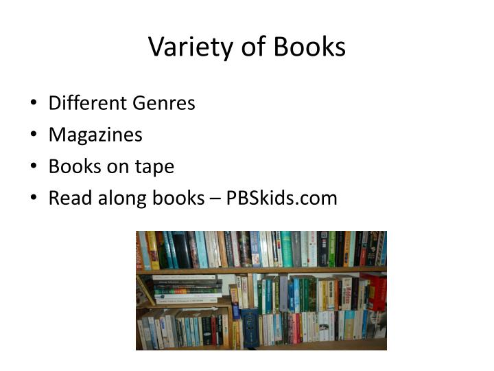 Variety of books