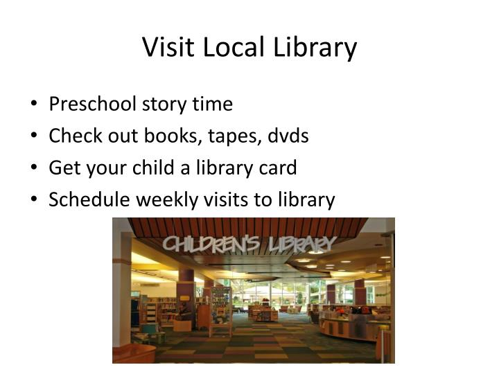 Visit Local Library