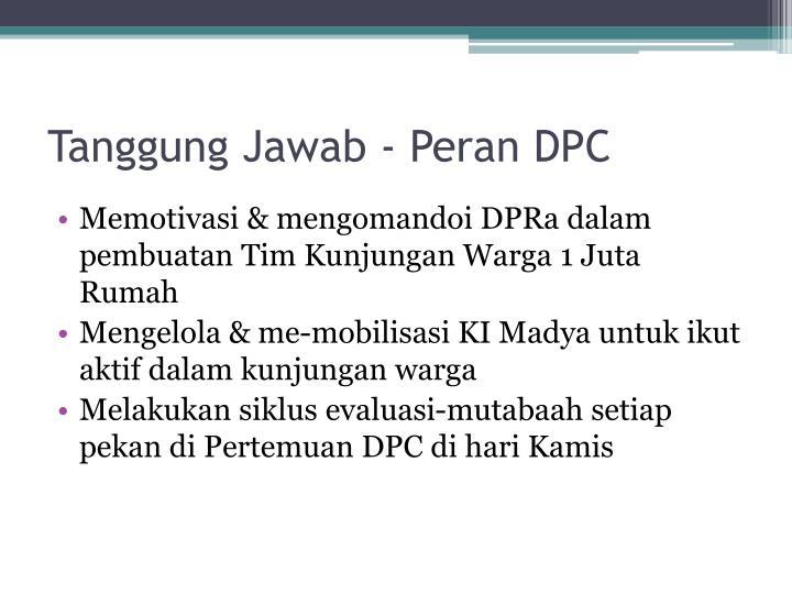 Tanggung Jawab - Peran DPC