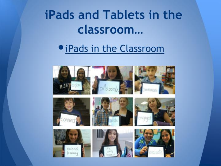 iPads and Tablets in the classroom…