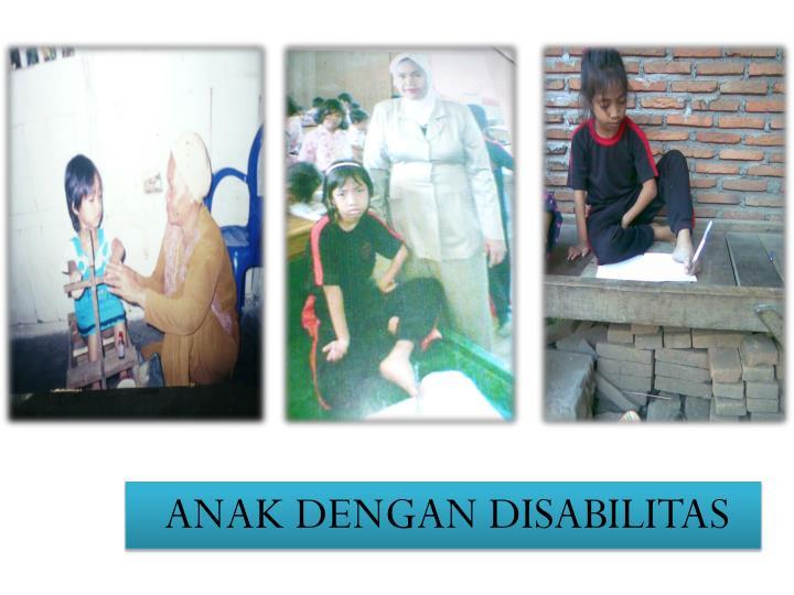 ANAK DENGAN DISABILITAS