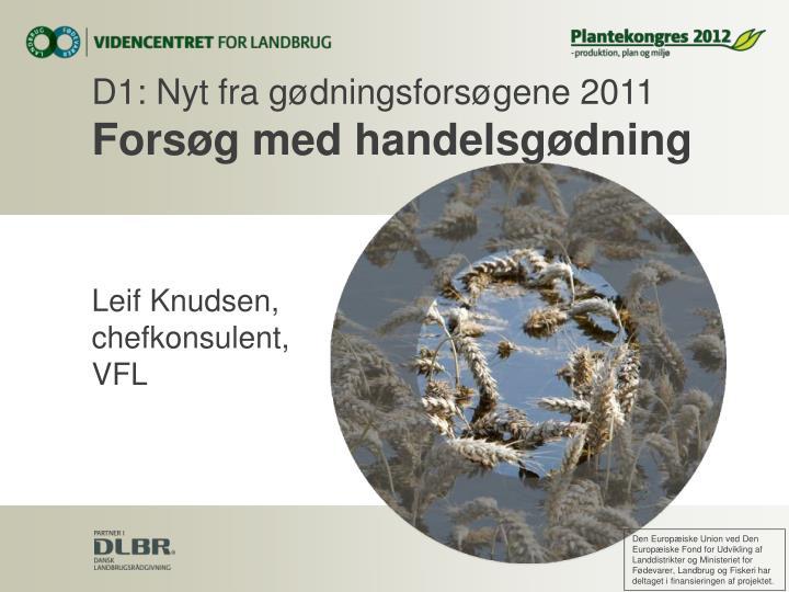 D1: Nyt fra gødningsforsøgene 2011