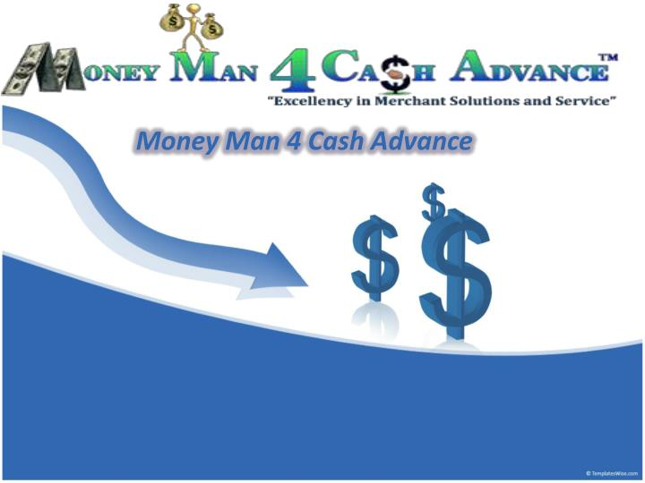 Money man 4 cash advance