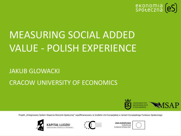 Measuring social added value - Polish experience