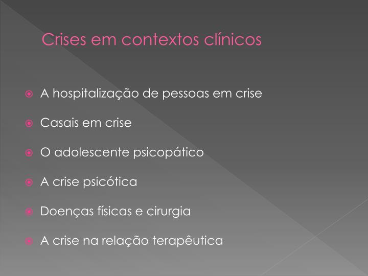 Crises em contextos clínicos