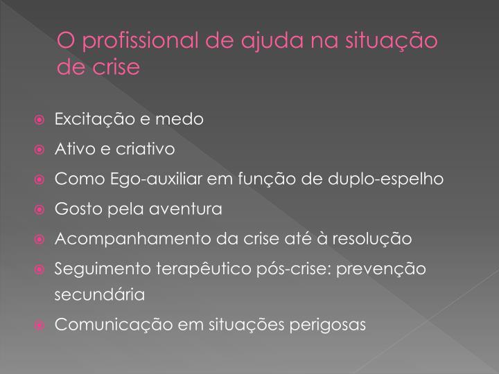 O profissional de ajuda na situação de crise