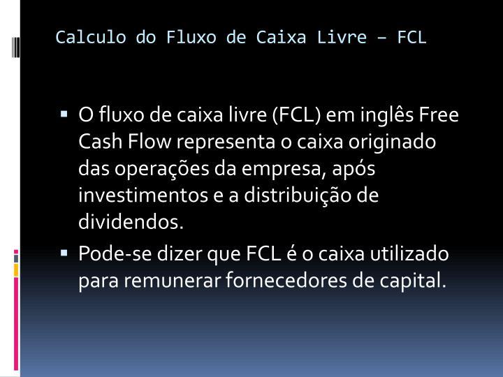Calculo do Fluxo de Caixa Livre – FCL