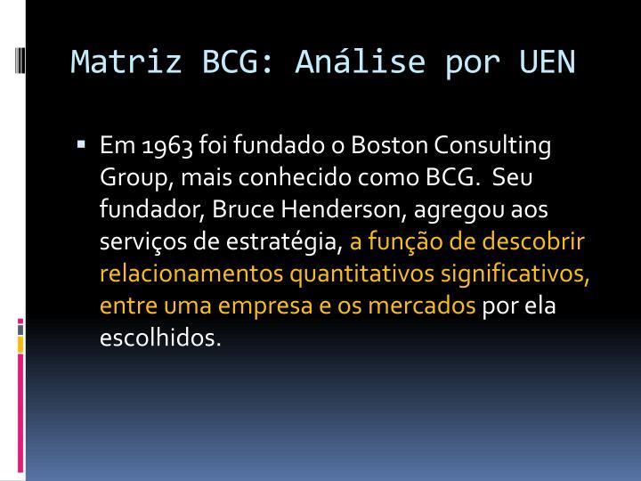 Matriz BCG: Análise por UEN