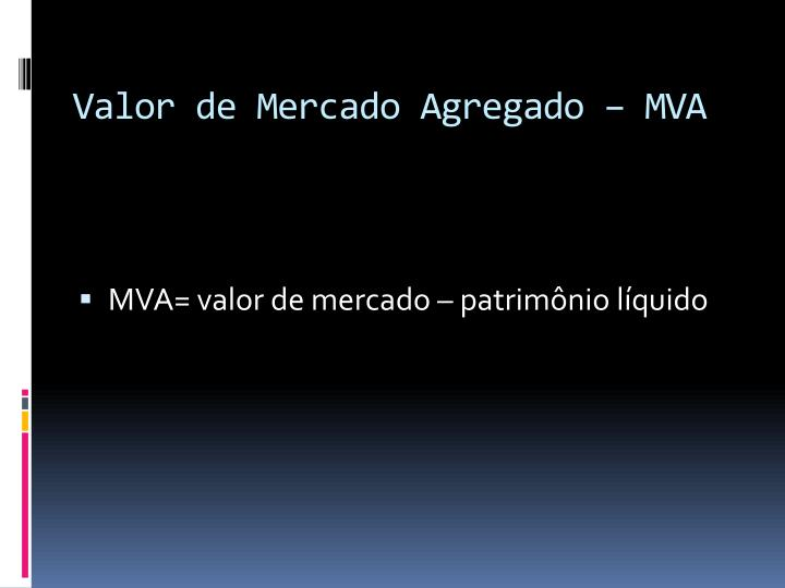 Valor de Mercado Agregado – MVA