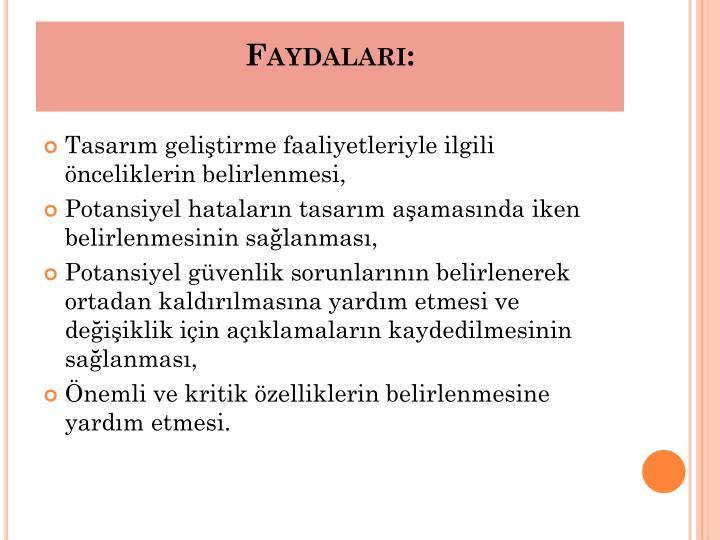 Faydaları:
