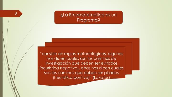 ¿La Etnomatemática es un Programa?